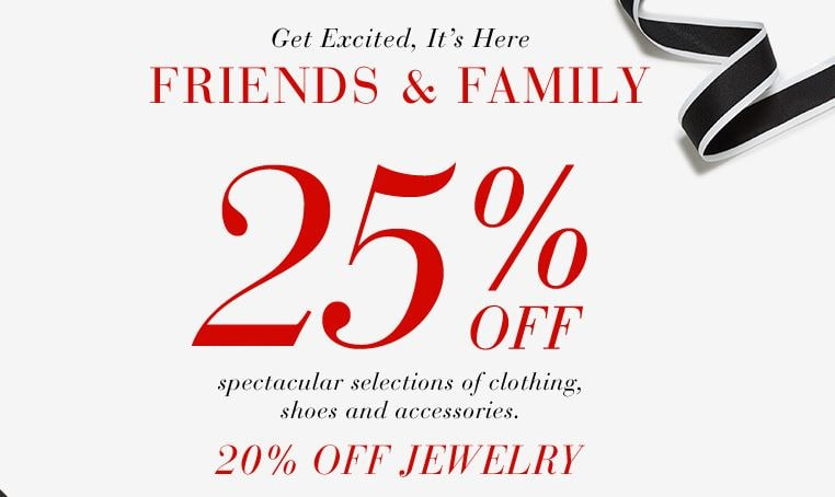 Saks 25% off Friends and Family sale